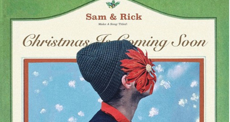 Image Sam Means Rick Alvin Team Up for- Christmas is Coming Soon